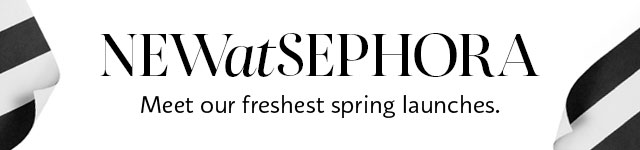 New at Sephora | Meet our freshest spring launches.