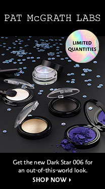 PAT McGRATH LABS LIMITED QUANITITES Get the new Dark Star 006 for an out-of-this-world look. SHOP NOW >