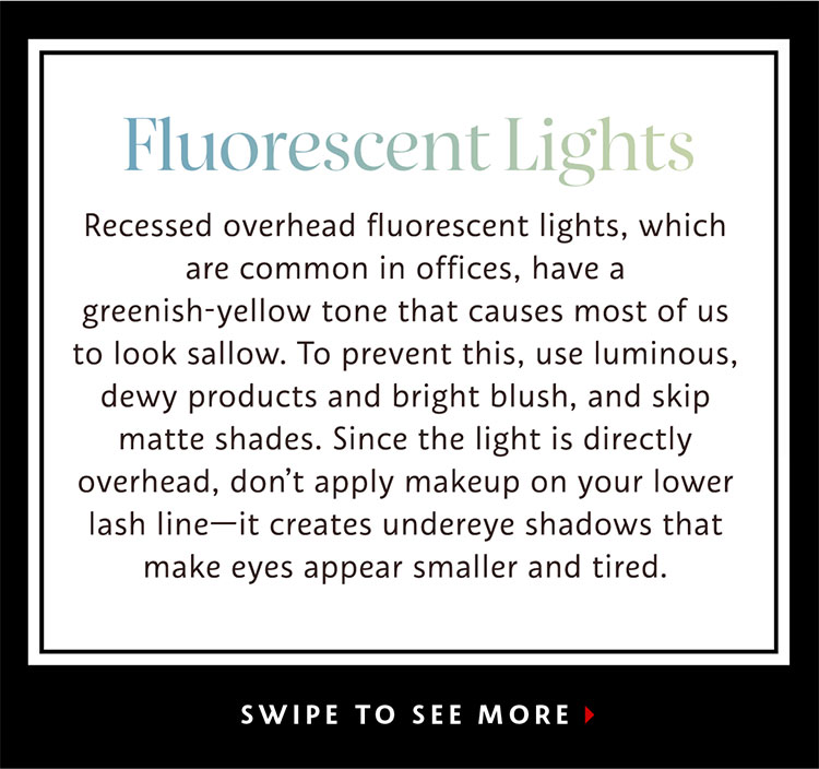 Looks for Every Light | Did you know that different types of lighting can totally change how your makeup appears?