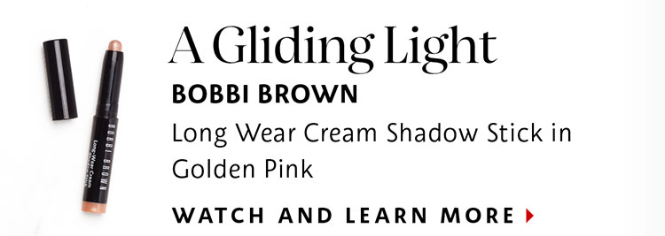 A Gliding Light | BOBBI BROWN Long Wear Cream Shadow Stick in Golden Pink | WATCH AND LEARN MORE