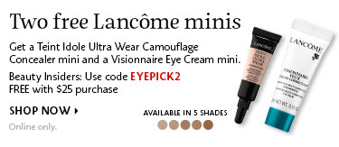 Two free Lancome minis | Use code EYEPICK2