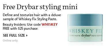 Free Drybar styling mini | Use code WHISKEY