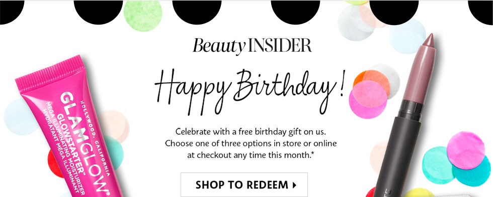 Beauty INSIDER Happy Birthday Celebrate With A Free Gift Of Minis From Insider